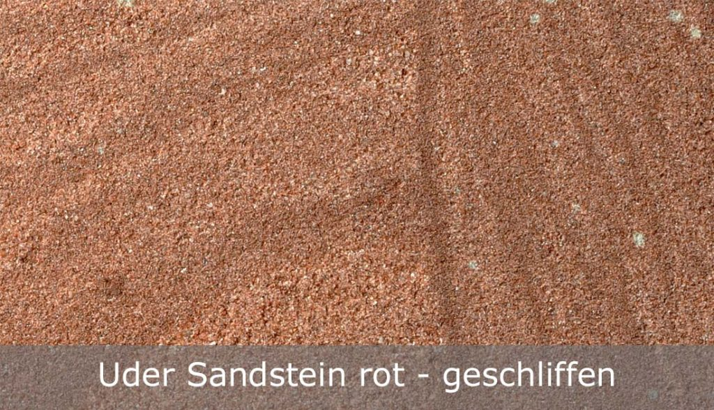 Uder Sandstein rot - mit geschliffener Oberfläche