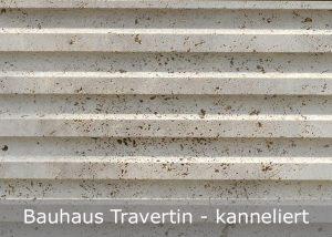 Bauhaus Travertin mit kannelierter Oberfläche